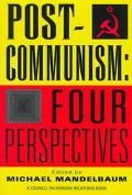 Postcommunism Four Perspectives