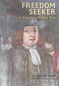 Freedom Seeker A Story About William Penn