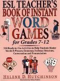 Esl Teacher's Book of Instant Word Games For Grades 7-12