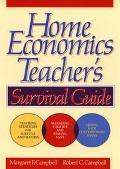 Home Economics Teacher's Survival Guide - Margaret F. Campbell - Paperback - SPIRAL