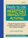 Ready-To-Use Prewriting & Organization Activities