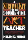 Survival Kit for the Secondary School Art Teacher