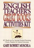 English Teacher's Great Books Activities Kit 60 Ready-To-Use Activity Packets Featuring Clas...