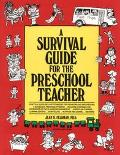 Survival Guide for the Preschool Teacher