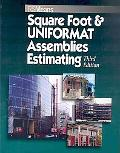 Square Foot and Assemblies Estimating