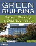 Green Building : Project Planning and Cost Estimating