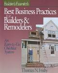 Best Business Practices for Builders & Remodelers An Easy-To-Use Checklist System