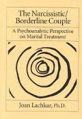 Narcissistic / Borderline Couple New Approaches to Marital Therapy