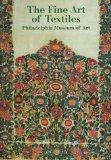 The Fine Art of Textiles: Philadelphia Museum of Art