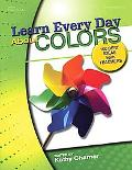 Learn Every Day About Colors
