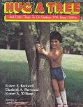 Hug a Tree and Other Things to Do Outdoors With Young Children