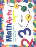 Matharts Exploring Math Through Art for 3 to 6 Year Olds