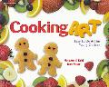 Cooking Art Easy Edible Art for Young Children