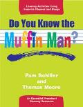 Do You Know the Muffin Man? An Essential Preschool Literacy Resource  Literacy Activities Us...