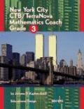 New York City Coach: CTB/Terranova Edition, Mathematics, Grade 3