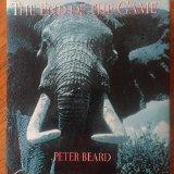 End of the Game: The Last Word from Paradise - Peter H. Beard - Hardcover - Revised and Updated