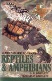 Field Guide to Texas Reptiles and Amphibians