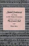 Sound Sentiment An Essay on the Musical Emotions Including the Complete Text of the Corded S...