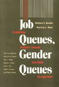 Job Queues, Gender Queues Explaining Women's Inroads into Male Occupations