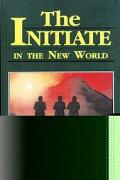 Initiate in the New World - Cyril Scott - Paperback - REPRINT