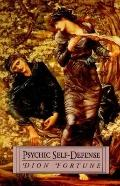Psychic Self-Defense - Dion Fortune - Paperback