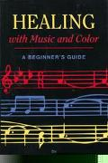 Healing with Music and Color: A Beginner's Guide