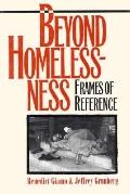 Beyond Homelessness Frames of Reference