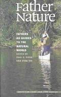 Father Nature Fathers As Guides to the Natural World