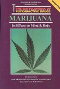 Marijuana: Its Effects on Mind and Body - William J. Hermes