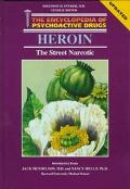 Heroin: The Street Narcotic