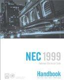 National Electrical Code, NEC Handbook 1999 (National Fire Protection Association//National ...