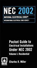 NEC 2002 Pocket Guide to Electrical Installations Under Residential