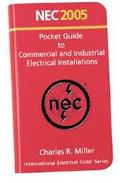Nec Pocket Guide To Commercial And Industrial Electrical Installations 2005