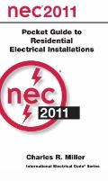 National Electrical Code 2011 Pocket Guide for Residential Electrical Installations