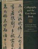 Calligraphy and the East Asian Book