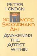 No More Secondhand Art Awakening the Artist Within