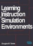 Learning and Instruction in Simulation Environments