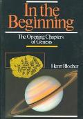 In the Beginning The Opening Chapters of Genesis