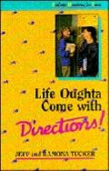 Life Oughta Come with Directions!: Realistic Devotions for Teens