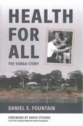 Health for All : The Vanga Story