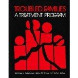 Troubled Families A Treatment Program