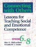 Connecting With Others Lessons for Teaching Social & Emotional Competence