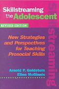 Skillstreaming the Adolescent New Strategies and Perspectives for Teaching Prosocial Skills