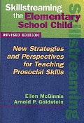 Skillstreaming the Elementary School Child A Guide for Teaching Prosocial Skills