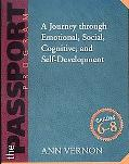 Passport Program A Journey Through Emotional, Social Cognitive, and Self-Development