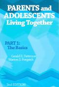 Parents And Adolescents Living Together The Basics