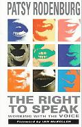 Right to Speak Working With the Voice