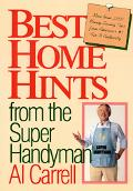 Best Home Hints from the Super Handyman
