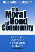 Moral Bond of Community Justice and Discourse in Christian Morality