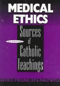 Medical Ethics Sources of Catholic Teachings